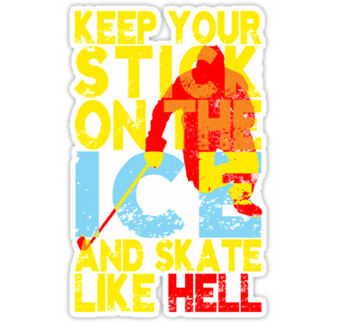 Keep Your Hockey Stick On The Ice Sticker By Gamefacegear Hockey Stick Hockey Posters Hockey