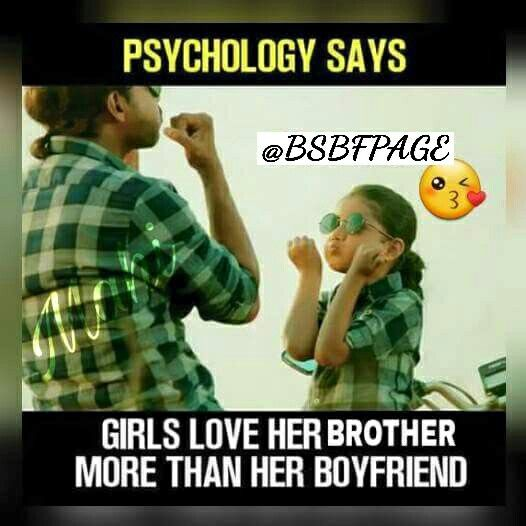 I Keep Reminding Him Of This But He S Still Scared That I Love My Boyfriend More I Promi Siblings Funny Quotes Brother Sister Quotes Funny Sister Quotes Funny