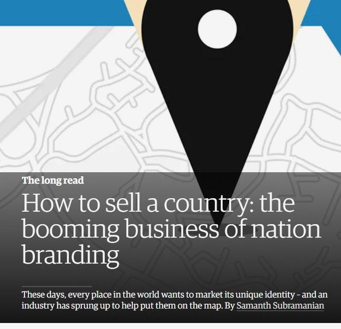 How To Sell A Country The Booming Business Of Nation Branding