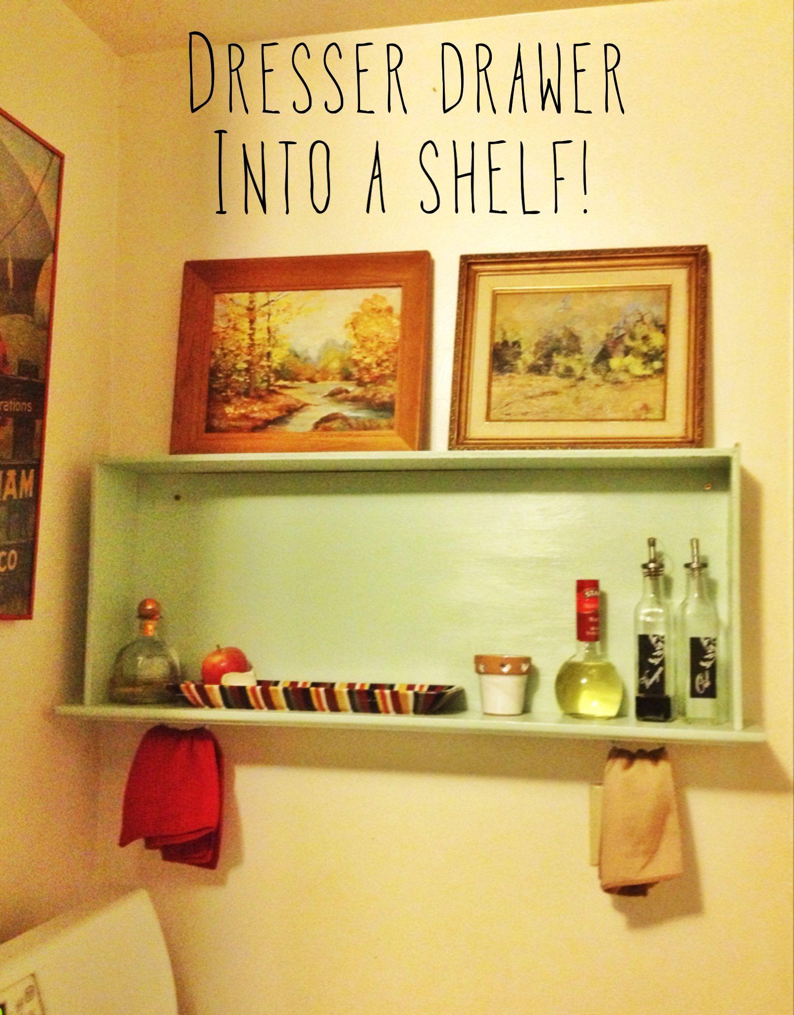 Dresser Drawer Shelves Turn A Old Dresser Drawer Into A Shelf M Y C R E A T I O N S