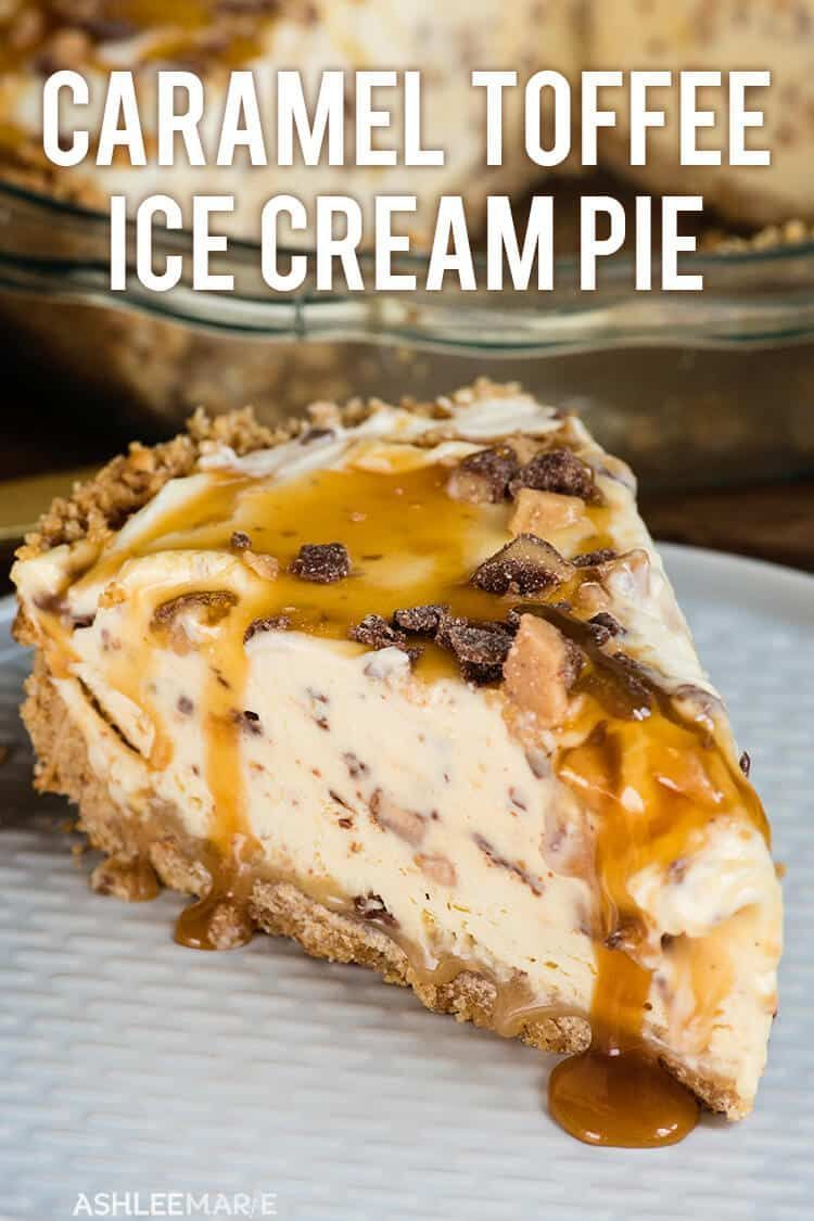 Toffee Caramel Pie is easy to make and delicious.  a pudding based no churn ice cream pie that everyone loves | ashlee marie | pie | summer | frozen pie | frozen dessert | dessert | toffee | caramel | party food | cravings | summer