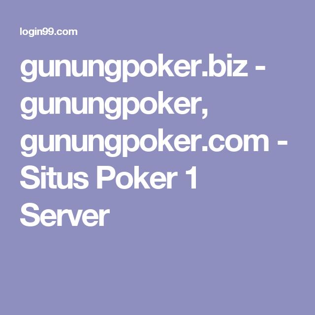 gunungpoker.biz - gunungpoker, gunungpoker.com | Poker