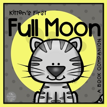 Lots Of Cause And Effect In This Fun Story By Kevin Henkes Inspired By Kitten S First Full Moon You Wi Kittens First Full Moon Book Companion Mini Flip Book