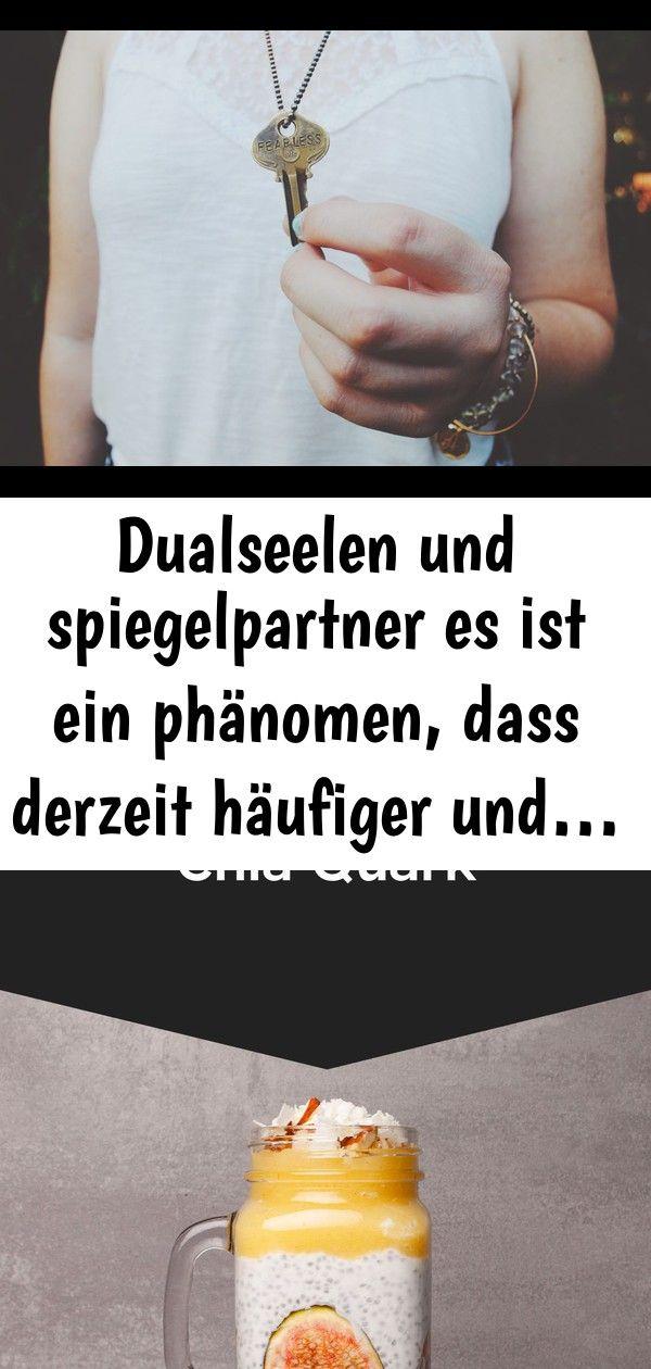 Dualseelen und spiegelpartner es ist ein phänomen dass derzeit häufiger und 8 Dualseelen und Spiegelpartner Es ist ein Phänomen dass derzeit häufiger...