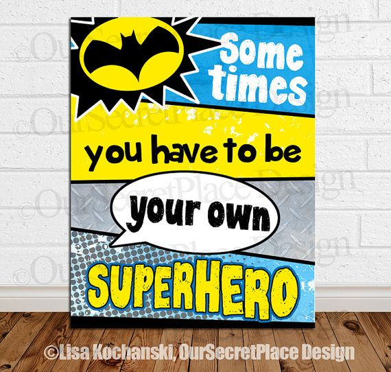 Sometimes You Have to be Your Own Superhero Children\'s Wall Art by ...