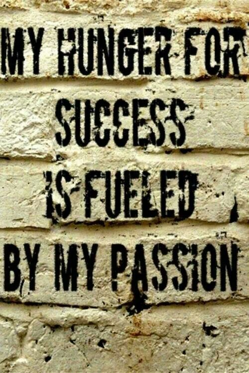 My Hunger For Success Is Fueled By My Passion Crossfit Inspiration