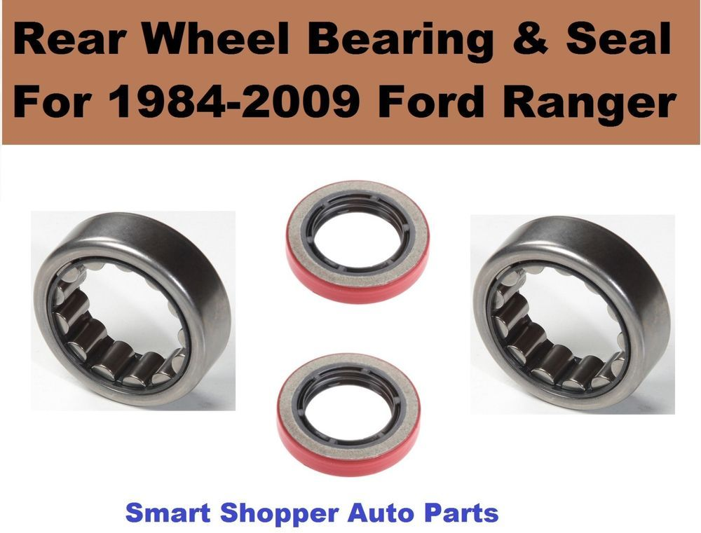 Rear Wheel Bearing And Seal For 1984 2009 Ford Ranger 8 8 Ring Gear 2009 Ford Ranger Ford Ranger Ranger
