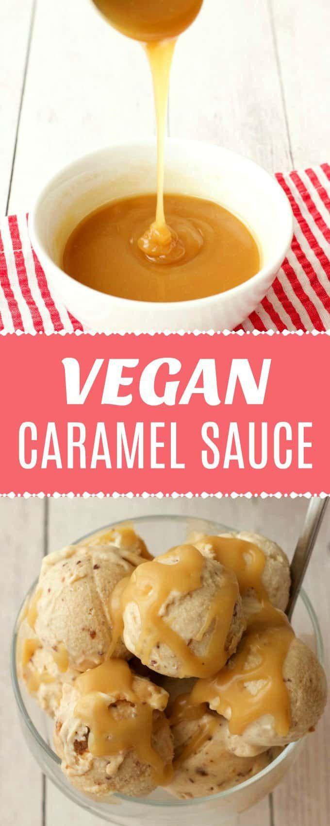Fabulous 3 Ingredient Vegan Caramel Sauce This Sauce Is Perfect