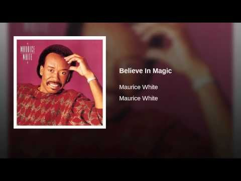 Believe In Magic | Believe in magic, Maurice white, Birthday for him