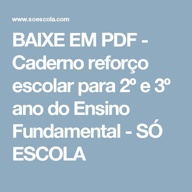 Amado BAIXE EM PDF - Caderno reforço escolar para 2º e 3º ano do Ensino  LM42