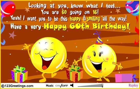 60 Going On 16 Happy 60th Birthday Birthday Wishes 50th Birthday Party