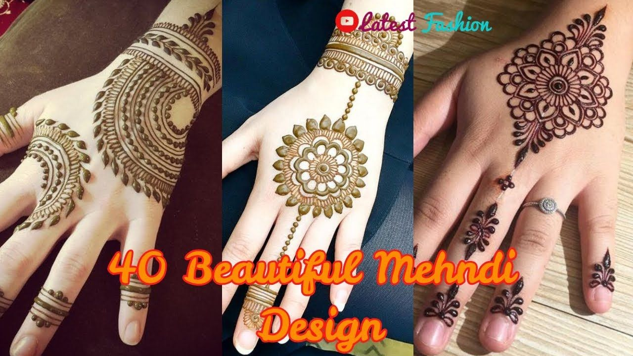 40 Gorgeous Henna Ideas From Intricate To Elaborate: Best 40 Beautiful Mehndi Design