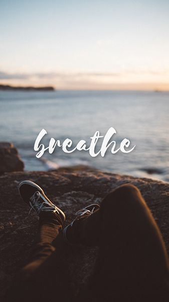FREE High Definition Motivational Wallpaper For IPhone And Android    Breathe   Inhale Exhale