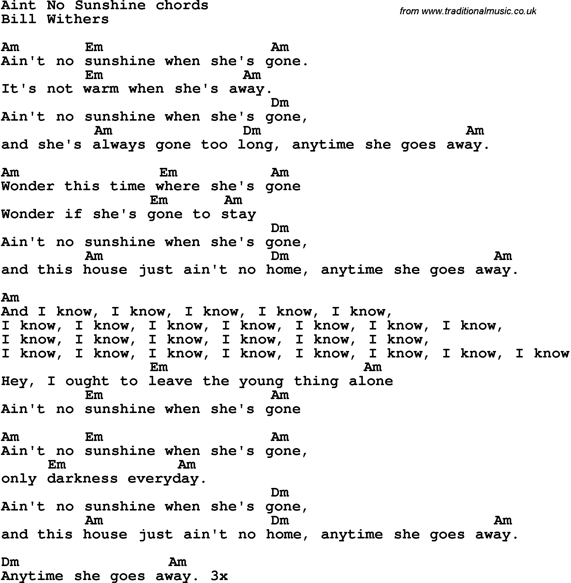 Song Lyrics With Guitar Chords For Ain T No Sunshine Guitar Chords For Songs Guitar Lessons Songs Guitar Chords And Lyrics Am em amwonder this time where she's gone. pinterest