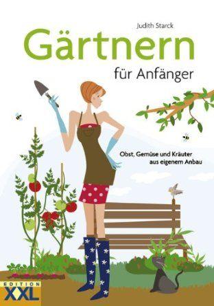 gärtnern für anfänger: obst, gemüse und kräuter aus eigenem anbau, Gartengerate ideen