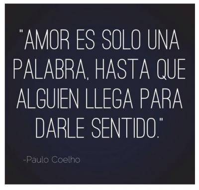 Frases De Reflexion Cortas Paulo Coelho Reflections Refleciones