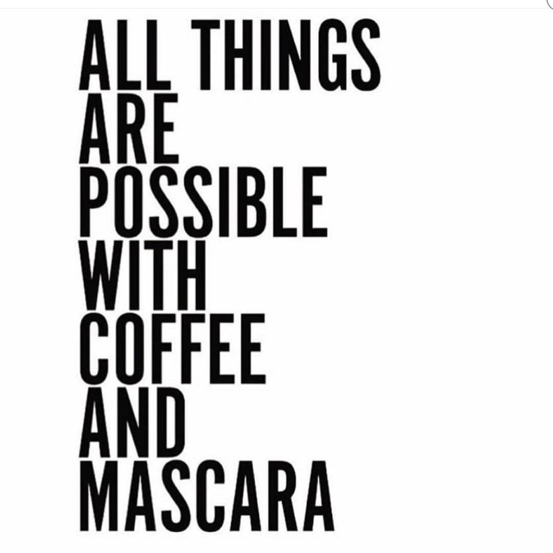 Mascara Quotes I Meanfor Realshappy Monday And Kill It Repostdolld