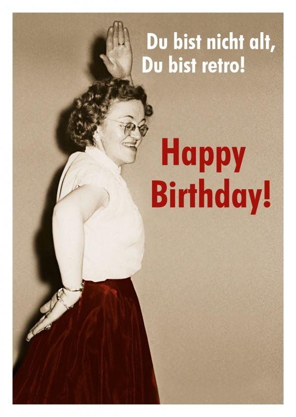 Nicht Alt Sondern Retro Kartki Urodzinowe Geburtstag Spruche