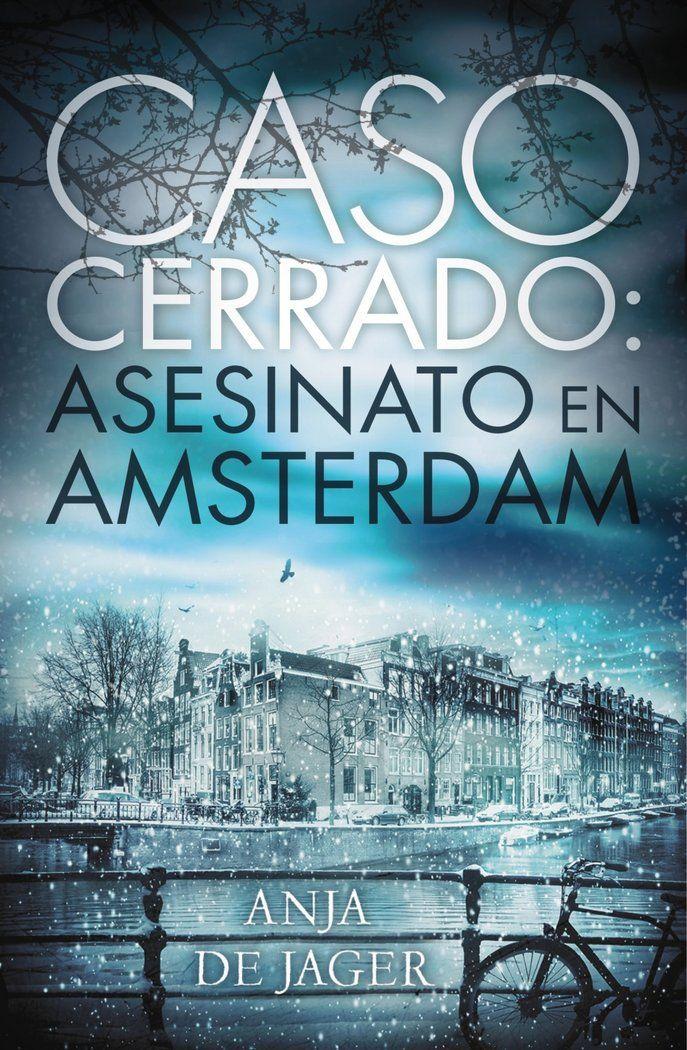 344. Serie Lotte Meerman 01 Ambientada en Ámsterdam, la ...