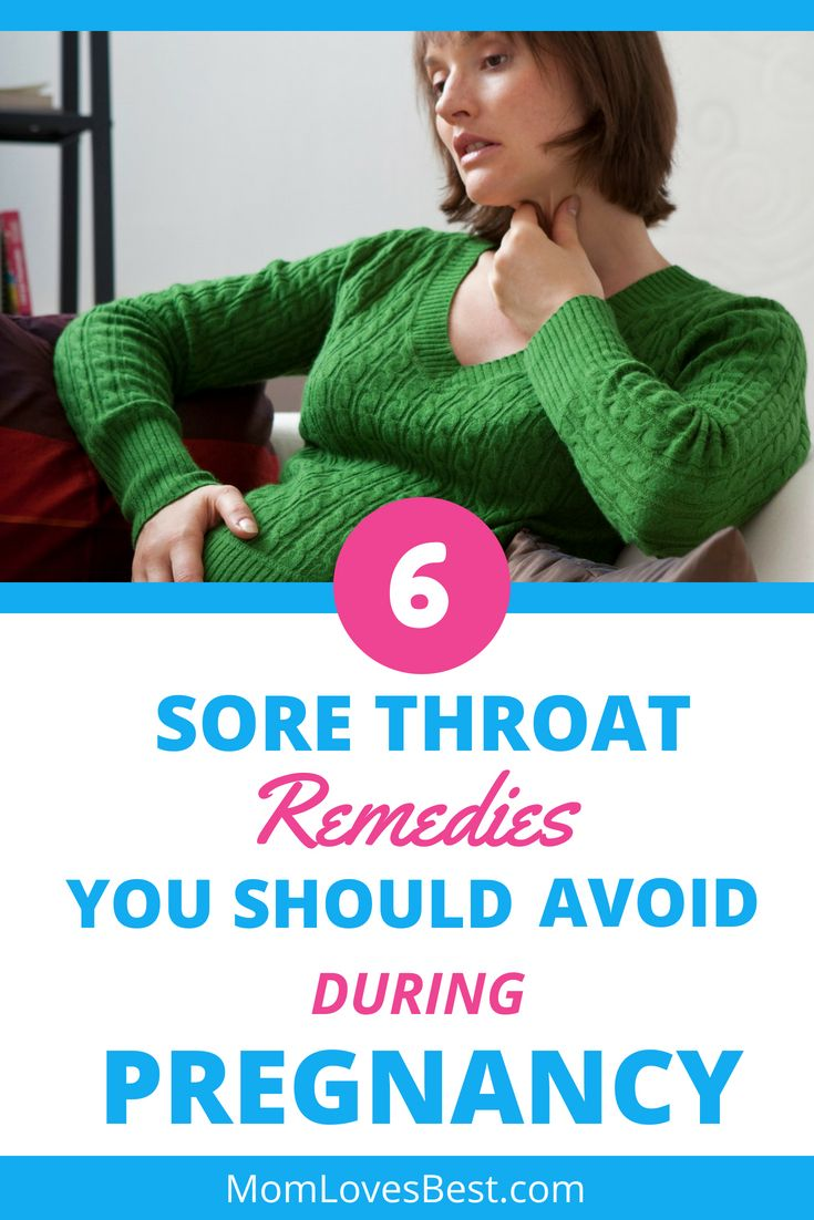 Best ways to take care of a sore throat during pregnancy
