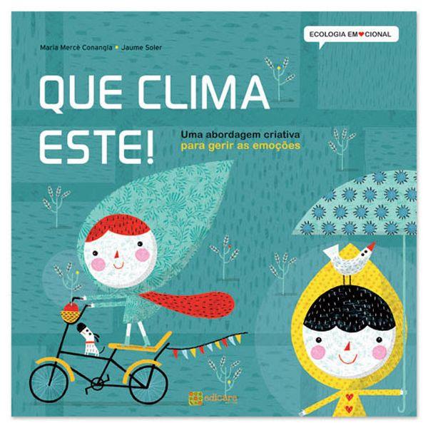 Que Clima Este Ecologia Emocional Edicao Edicare No Pititi