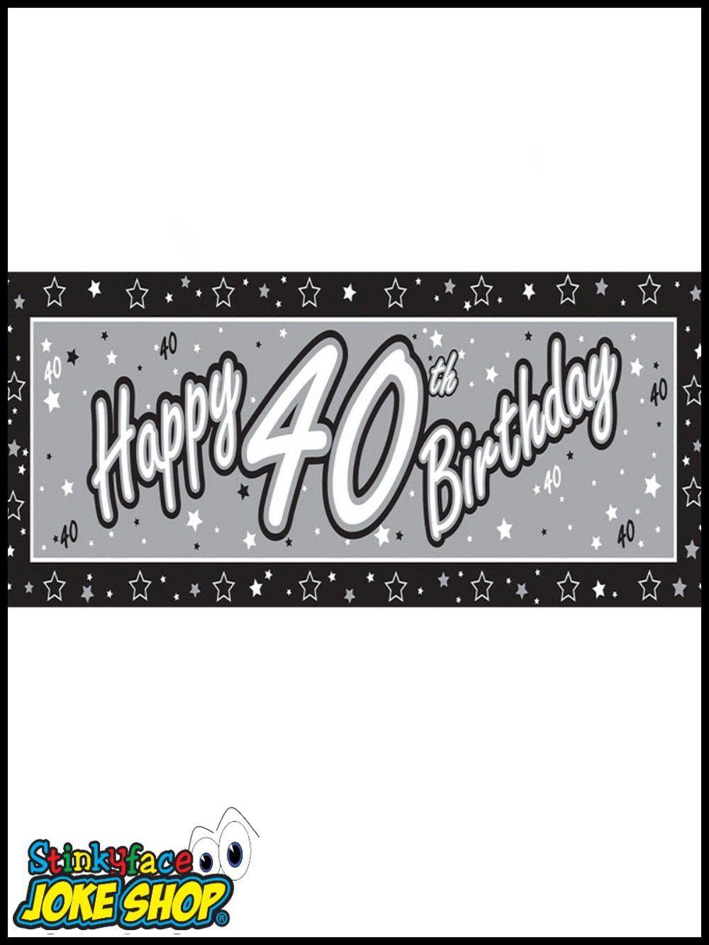 medium resolution of giant happy 40th birthday silver foil banner