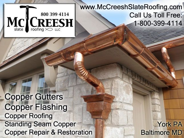 Pin By Mccreesh Slate Roofing On Copper Roofing Amp Gutters