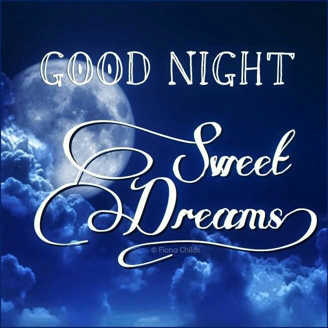 hope you have a good night i will be thinking about you on my journey home sleep soundly baby