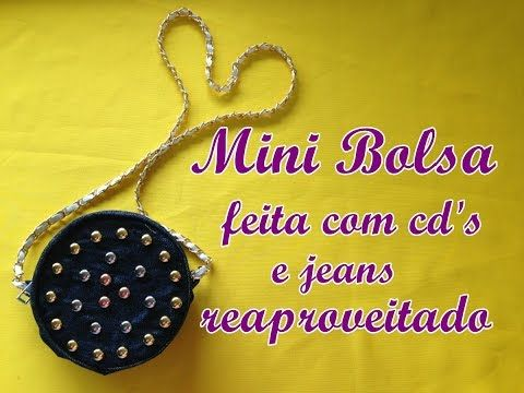 Diy: Bolsa feita com cd´s e resto de jeans - Customizei meu closet - YouTube