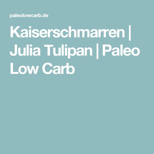 Kaiserschmarren | Julia Tulipan | Paleo Low Carb