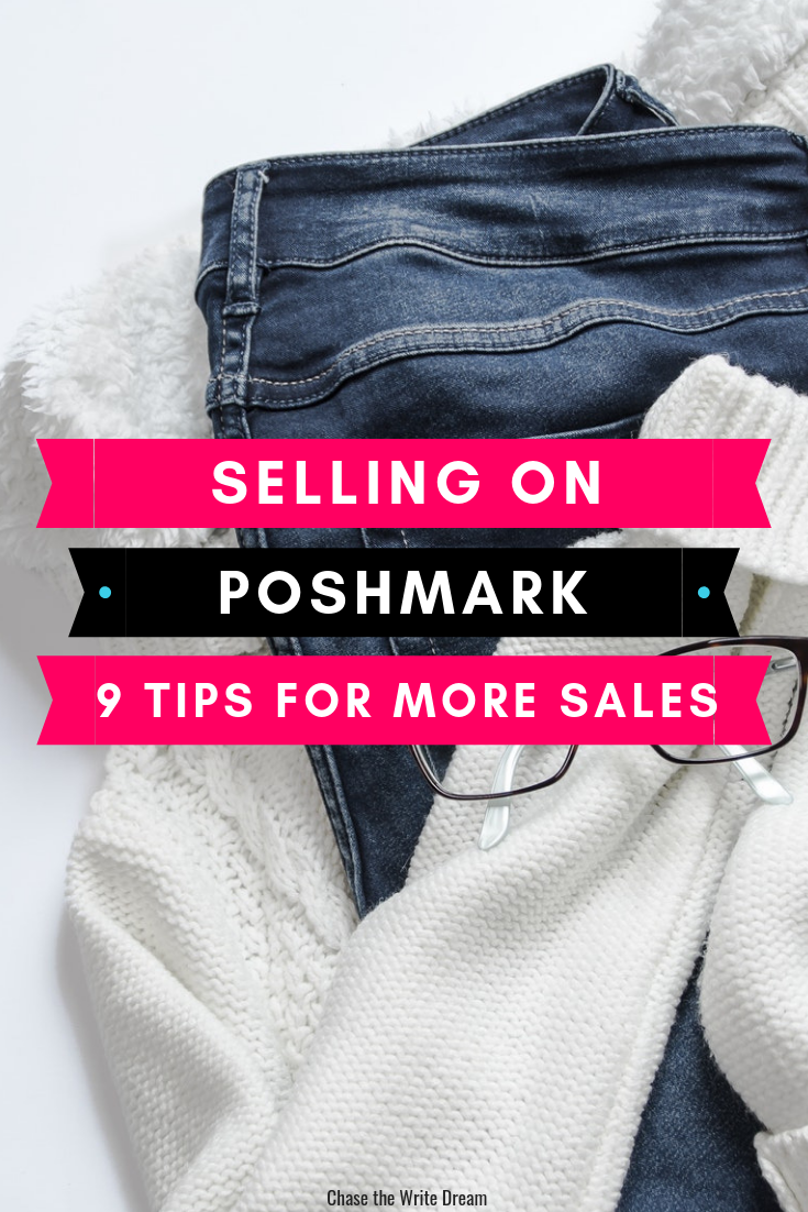 Selling On Poshmark 9 Simple Tips For More Sales Selling Clothes Online Selling On Poshmark Selling Clothes