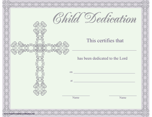 Superior This Beautiful Religious Certificate Of Child Or Baby Dedication Is  Illustrated With A Lacy Border And  Baby Dedication Certificates Templates