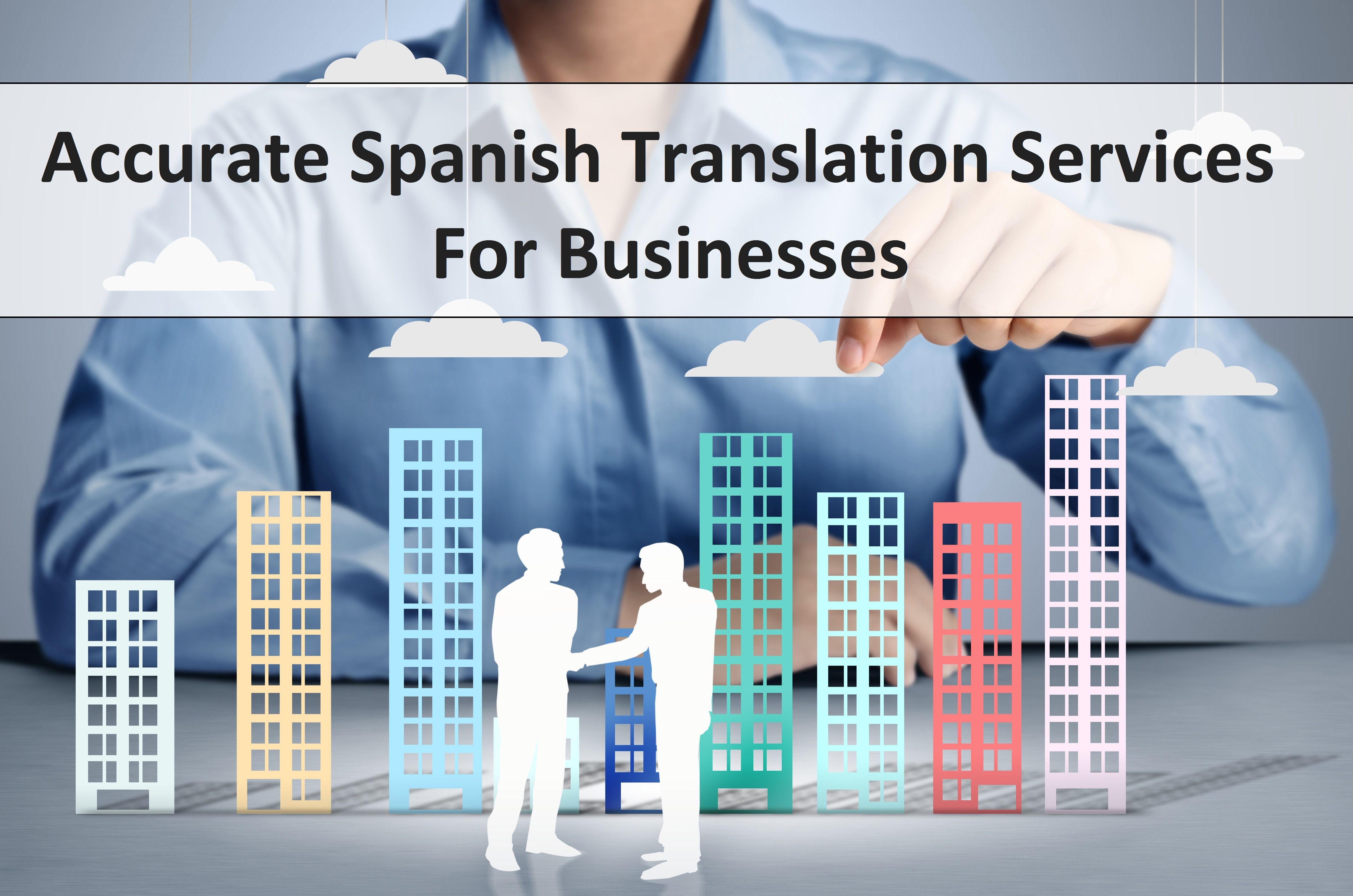 Accurate #Spanish #Translation #Services for Businesses