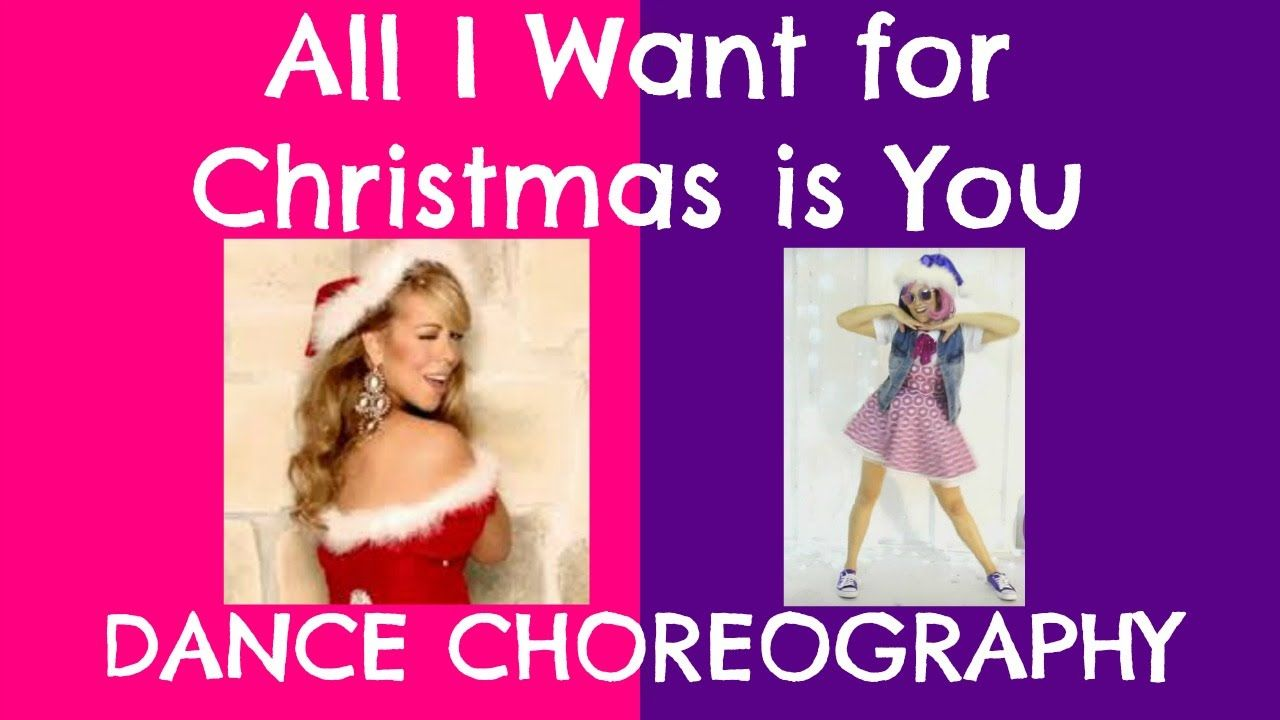 Mariah Carey All I Want For Christmas Is You Easy Dance Routine Chor Easy Dance Routine Dance Routines Easy Dance