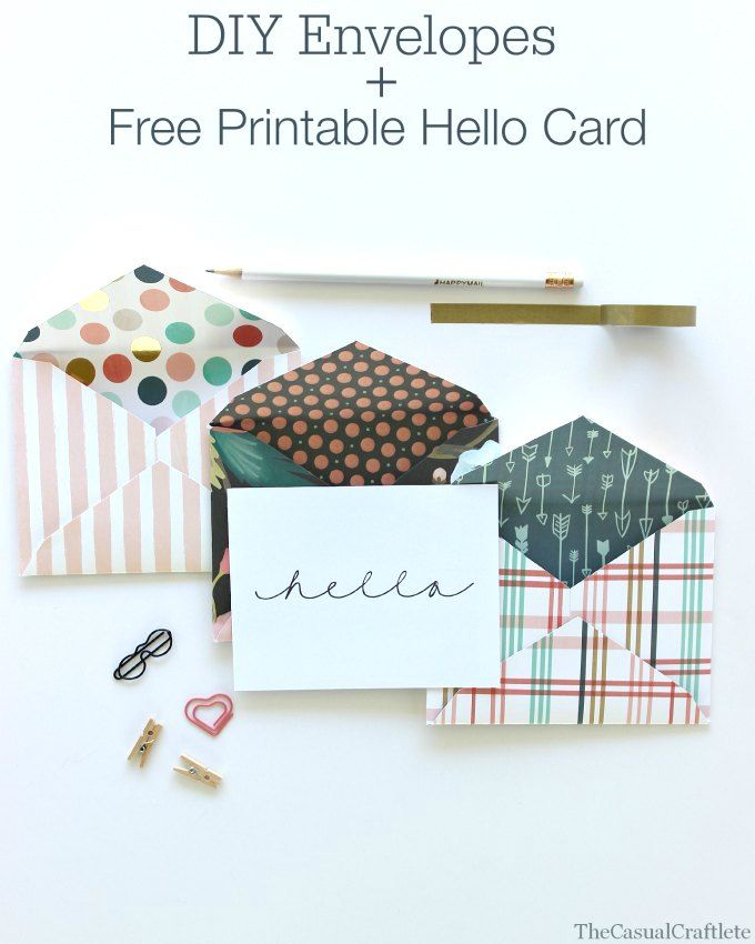 DIY Envelopes plus Free Printable Hello Card