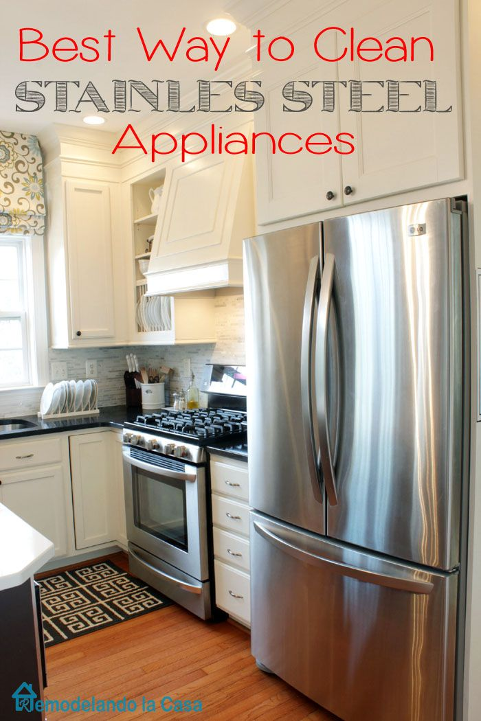 Best Way To Clean Your Stainless Steel Appliances Clean