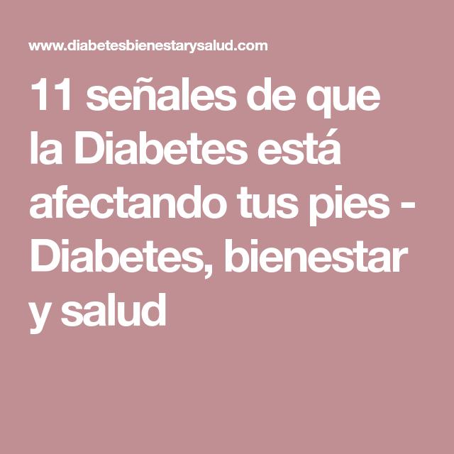 11 señales de que la Diabetes está afectando tus pies - Diabetes, bienestar y salud