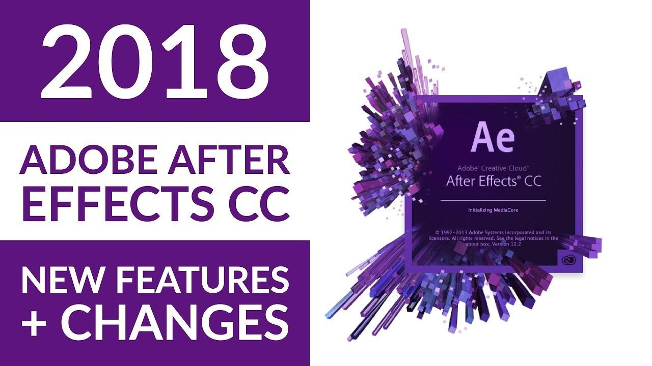 New Adobe After Effects Cc 2018 Features After Effects Adobe