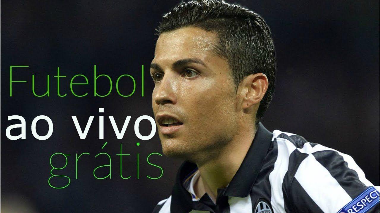 Como Assistir Futebol Ao Vivo Futebol Ao Vivo Futebol