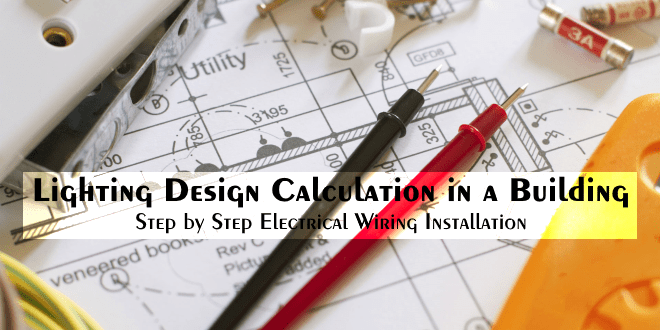 Lighting Design Calculation In A Building Electrical Wiring