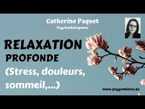 Hypnose : relaxation profonde (stress, douleurs, sommeil ...