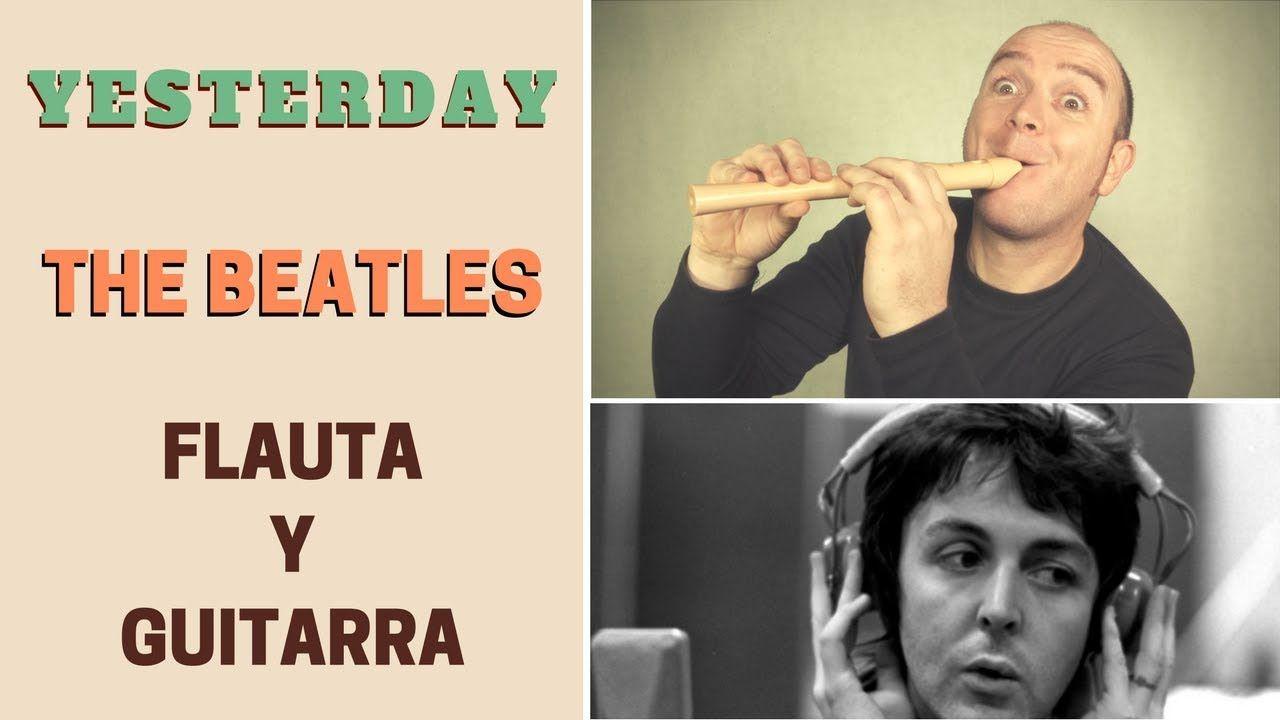 """Cómo tocar """"Yesterday"""" de The Beatles con flauta dulce y guitarra (incluye notas y acordes)"""