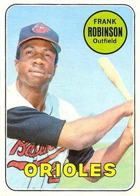 1969 Topps Frank Robinson 1969 Topps Baseball Cards
