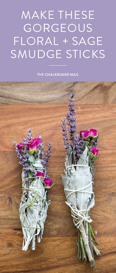 How To Make a Smudge Stick with Sage, Lavender and Rose | Living In