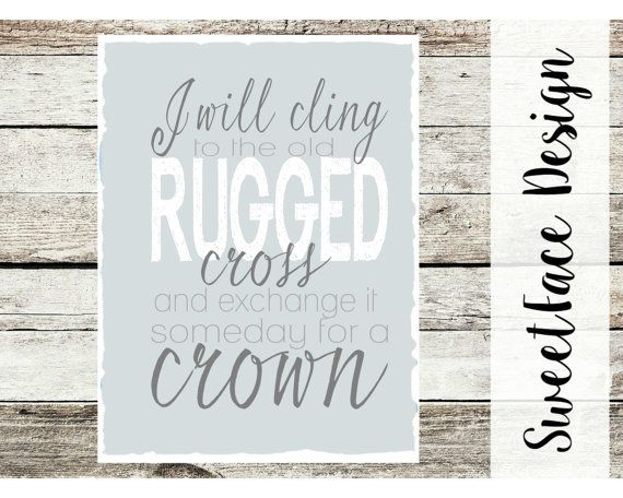 CANVAS I Will Cling To The Old Rugged Cross And By SweetFaceDesign