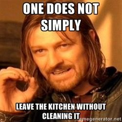 69848559bec7a1b0b10e615703c04a53 clean the kitchen, or death funny memes, signs, etc