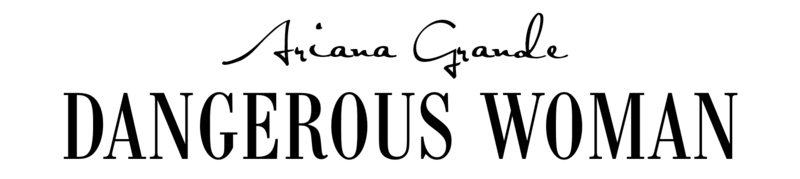 Dangerous_Woman_-_Logo.png (800×179)