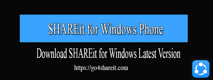 SHAREit for Windows Phone Free Download Latest Version