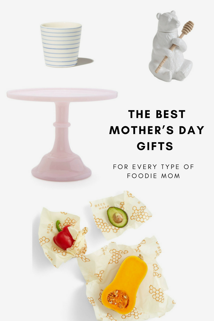 The Best Motherus Day Gifts for Every Type of Foodie Mom