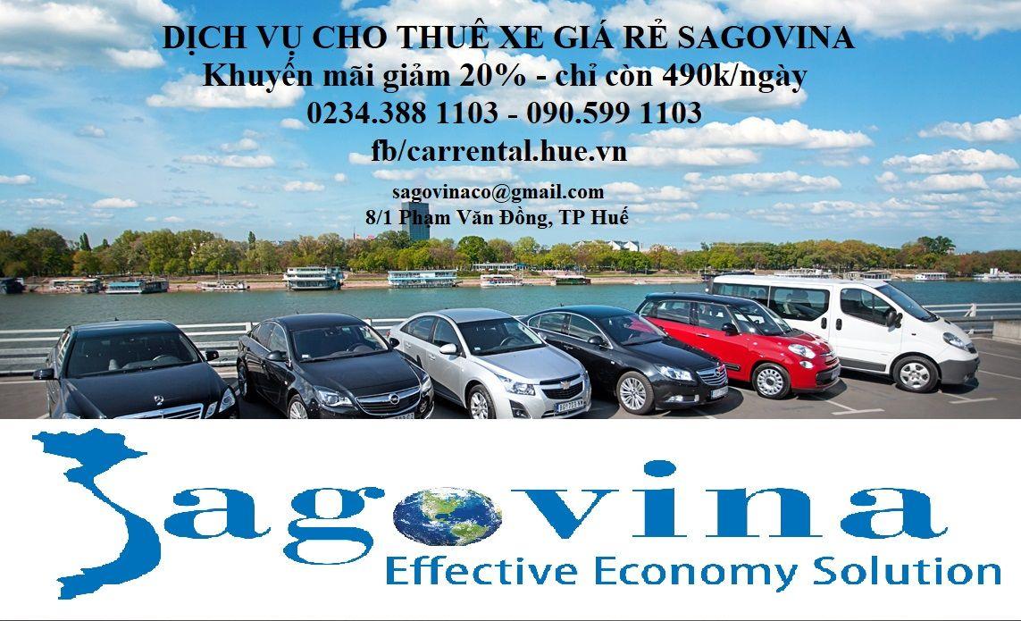 Cho thuê xe giá rẻ nhất Huế! Giá thuê xe chỉ 490.000 - 690.000đ/ngày. Đặc biệt có tài xế lâu năm kinh nghiệm, đã và đang đưa khách đến nhiều địa điểm hấp dẫn tại Huế, Đà Nẵng, Quảng Nam, Quảng Trị, Quảng Bình...; biết tiếng Anh, có thể làm hướng dẫn viên/thông dịch viên. Các dòng xe Mazda 2 2016, Mazda 3 2014, CX5 2017, Toyota Vios, Chevrolet 2014, Mercedes GL350 2010, Innova 2012,… Sagovina Car Rental ĐC: 75 Nguyễn Huệ, P.Vĩnh Ninh, TP Huế ĐT: 0234.3881103  - 0905.991103